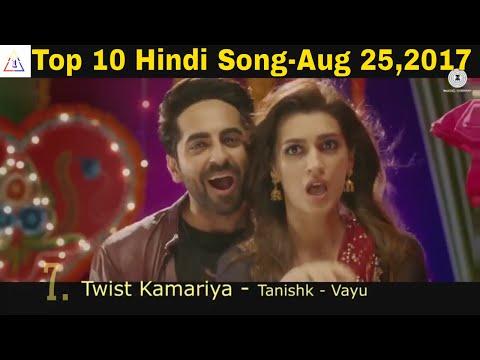 top-10-hindi-song-of-the-week---august-25,-2017- -bollywood-top-song- -weekly-top-ten