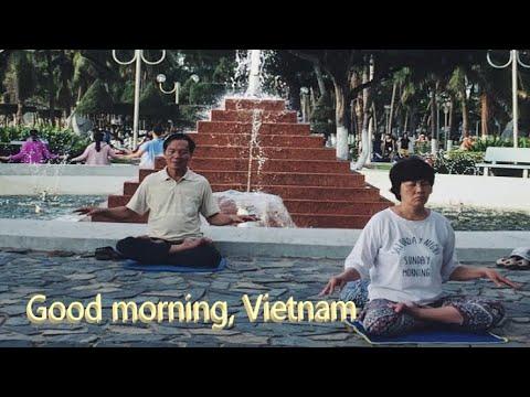 Доброе утро, Вьетнам! Good morning, Vietnam (Нячанг 2019)