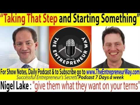 067 Taking That Step and Starting Something with Nigel Lake co Founder of Pottinger and Atomli