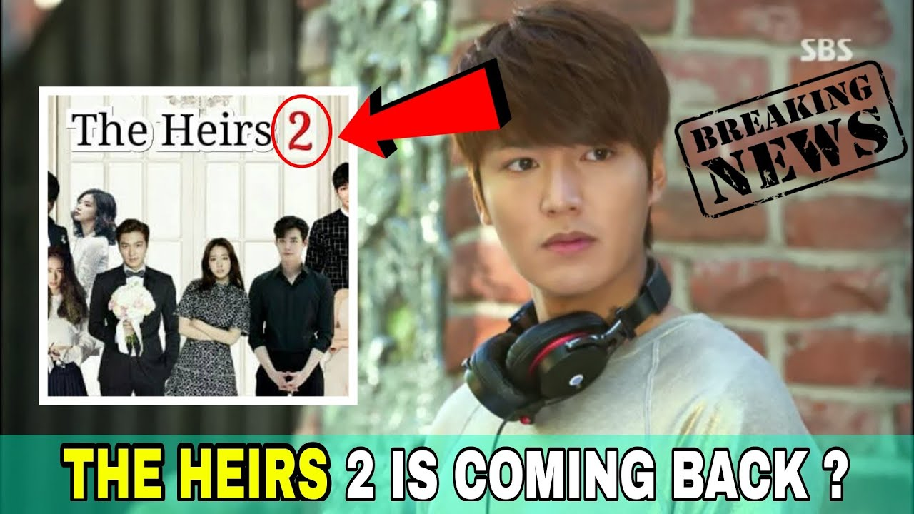 Download The Heirs 2 official update   Is Heirs 2 is coming ?