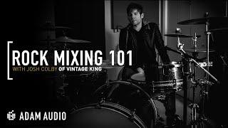 Mixing Rock Music TUTORIAL (2020) | ADAM Audio & Vintage King
