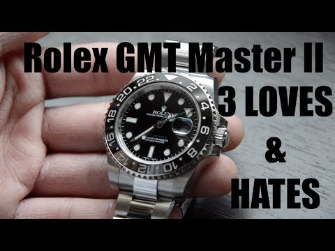Rolex GMT Master II - 3 LOVES and HATES