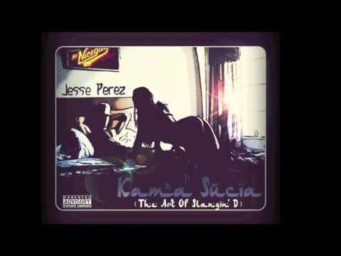 "Jesse Perez - ""Kama Sucia"" (The Art Of Slangin' D) Full Album - Miami Bass"