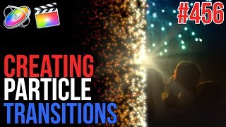 MBS Ep 456: Creating Particle Transitions for FCP X