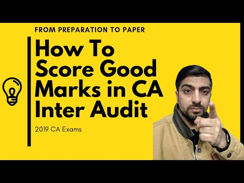 How To Score Good Marks In CA Inter Audit Part 1