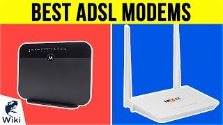 7 Best ADSL Modems 2019