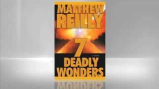 Matthew Reilly: Seven Deadly Wonders