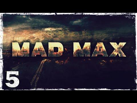 Смотреть прохождение игры Mad Max. #5: В поисках лома.