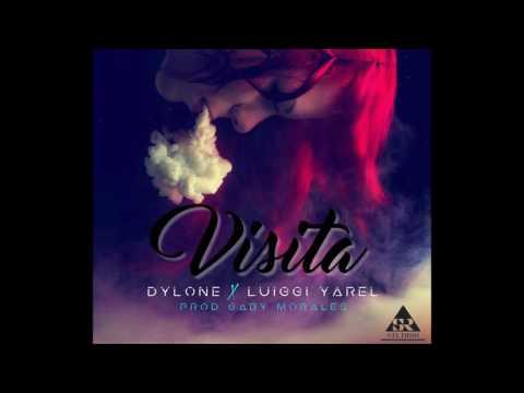 Visita - Dylone Ft. Luiggi Yarel