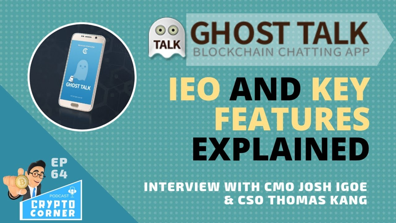 GhostTalk - New Encrypted Messaging App and their IEO explained