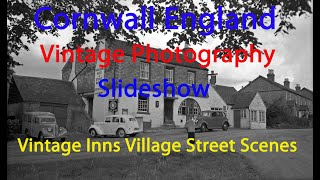 Cornwall England Slideshow Photography Pubs Inns Street Scenes 1950s P