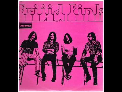 Frijid Pink -  Drivin' Blues (1970)
