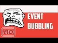 [Javascript Tutorial] Event Bubbling and Capturing in JavaScript