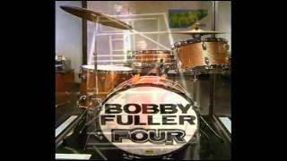 Bobby Fuller Four - Love's Made A Fool Of You - [STEREO original]