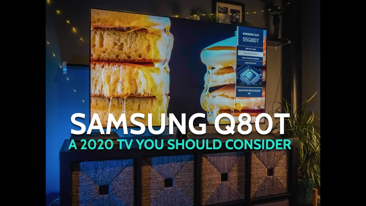 Samsung Q80T   A Brilliant TV for Most People   Full Review