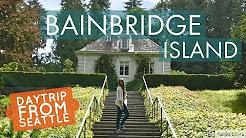 Bainbridge Island | Washington Day Trip from Seattle