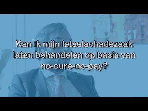 No Cure No Pay Letselschade Advocaat