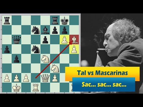 This Is How Mikhail Tal's Brain Works! Sac... Sac... Sac...