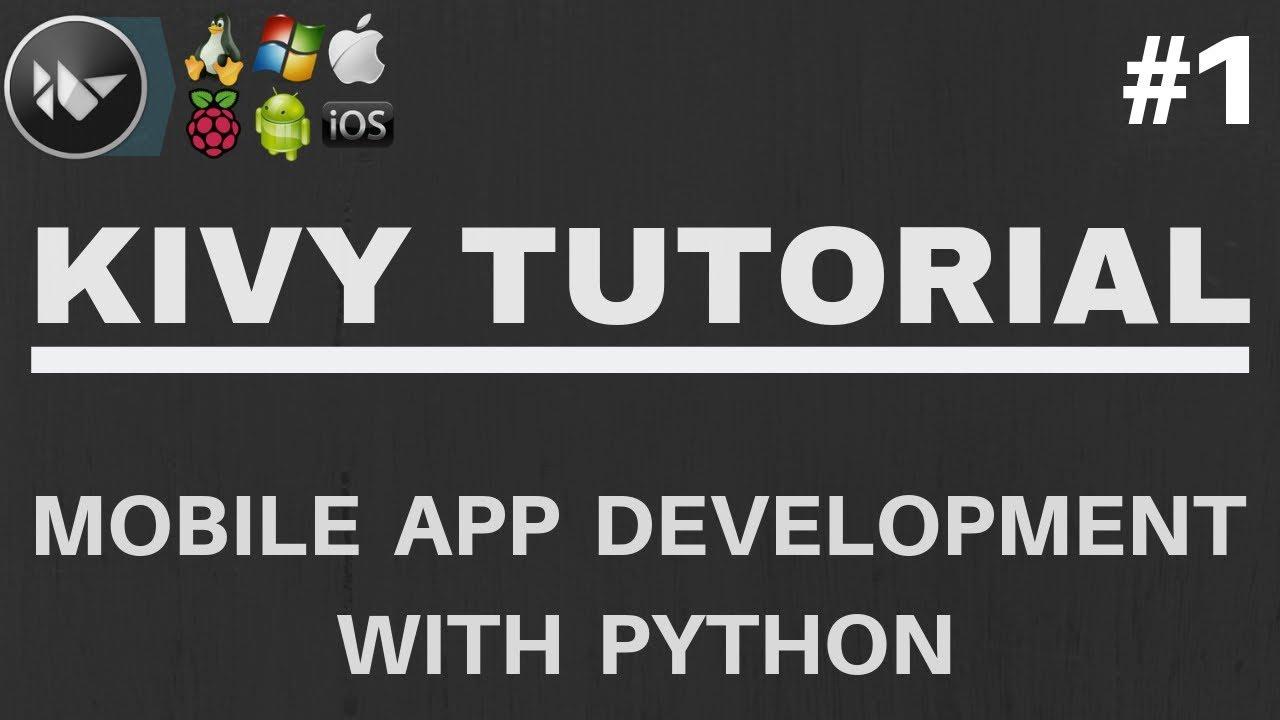 Python Kivy Tutorial - Setup/Creating A Simple Application