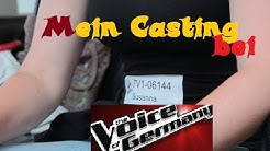 Wie war mein CASTING bei The Voice of GERMANY ♥♥