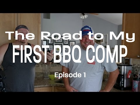 My First BBQ Competition Ep. 1 | What The Heck am I Doing?