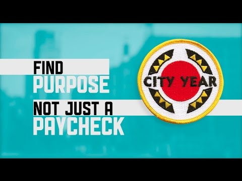 Find Purpose, Not Just a Paycheck | City Year | cityyear.org