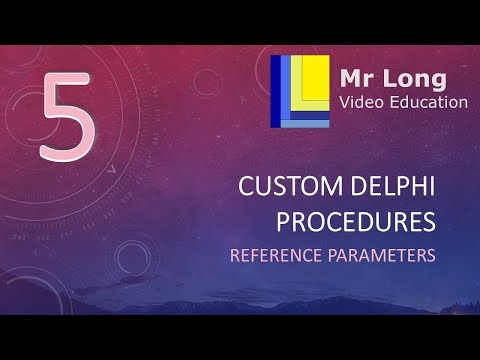 Subprograms Part 5 - Reference Parameters In Delphi