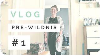 VLOG // Pre-Wildnis #1 - Einkaufen, Buchsatz ADIP2, Chaos