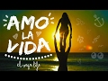El Vega Life ☀ AMO LA VIDA (videoclip)