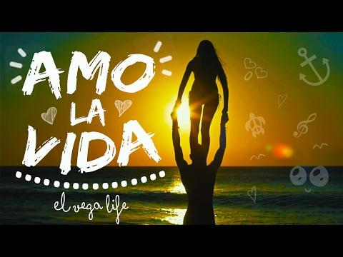 El Vega Life AMO LA VIDA (videoclip)