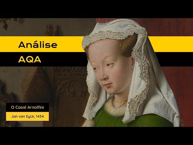 #AnáliseAQA: O Casal Arnolfini de Jan van Eyck.
