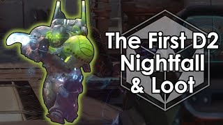 Destiny 2: The First Nightfall Strike & Loot - The Arms Dealer