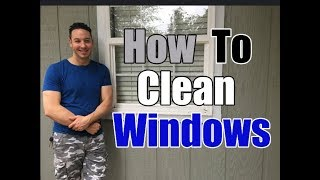 How To Clean Windows Without Leaving Streaks