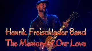 Henrik Freischlader Band - The Memory of Our Love (SR)