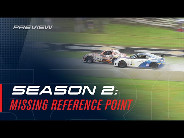 Season 2 Preview: Missing Reference Point