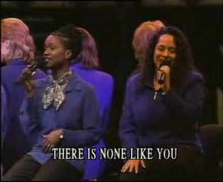 There is none like you - Women of Faith