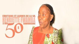SR. HENRIETTE FWAMBA, ÉMOTIONS ET LARMES A SON ANNIVERSAIRE