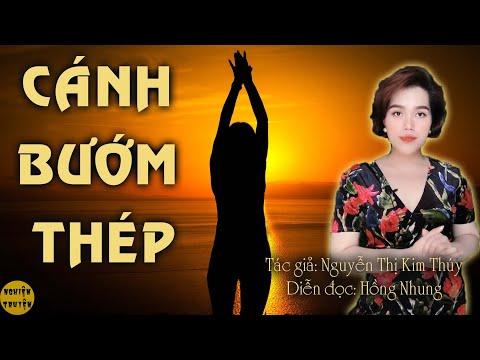 CÁNH BƯỚM THÉP - Mc Hồng Nhung diễn đọc truyện ngắn tâm lý xã hội đặc sắc