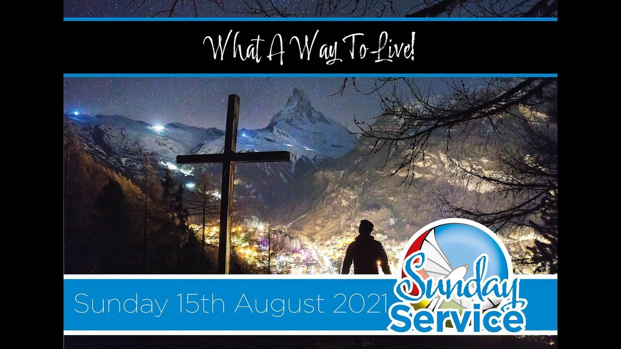 Sunday 15th August 2021