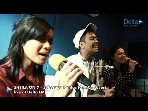 SHEILA ON 7 - SEBERAPA PANTAS - Cover By GAC (Gamaliél Audrey Cantika)