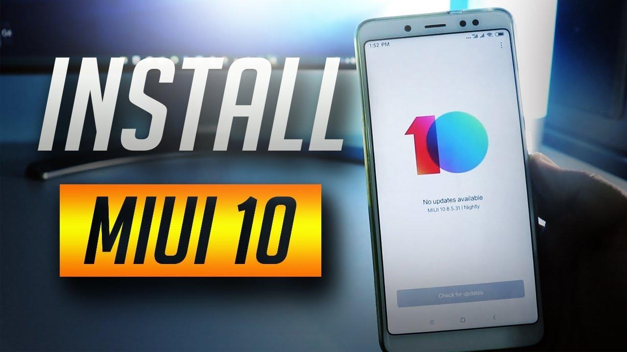 Download MIUI 10 8 7 10 On Xiaomi Phones [How-To]