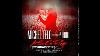 Pitbull e Michel Teló - Oh If I Catch You