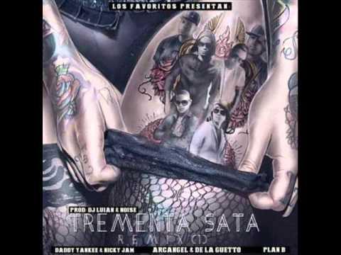 Arcangel Ft. De La Ghetto- Plan B- Daddy Yankee Y Nicky Jam - Tremenda Sata (Official Remix)
