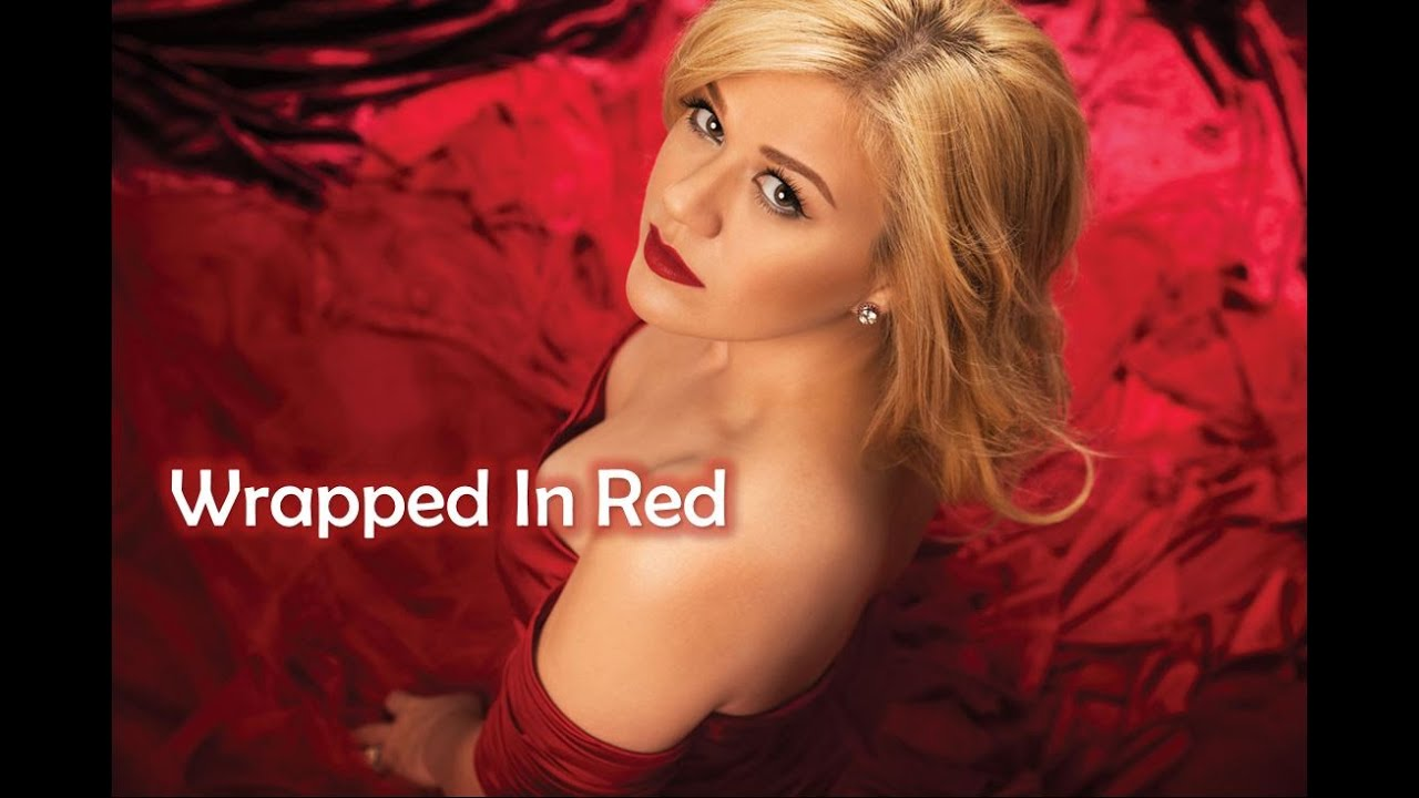 Kelly Clarkson Wrapped In Red Lyrics Youtube