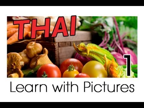 Learn Thai with Pictures – Get Your Vegetables!