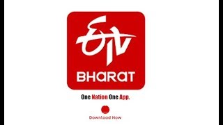 ETV Bharat India's First 24x7 Video News App
