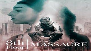8th Floor Massacre 2020 Trailer