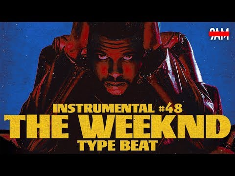"Free The Weeknd Type Instrumental 2019  R&B Pop Beat #48 ""Starboy"" Prod by 9AM"