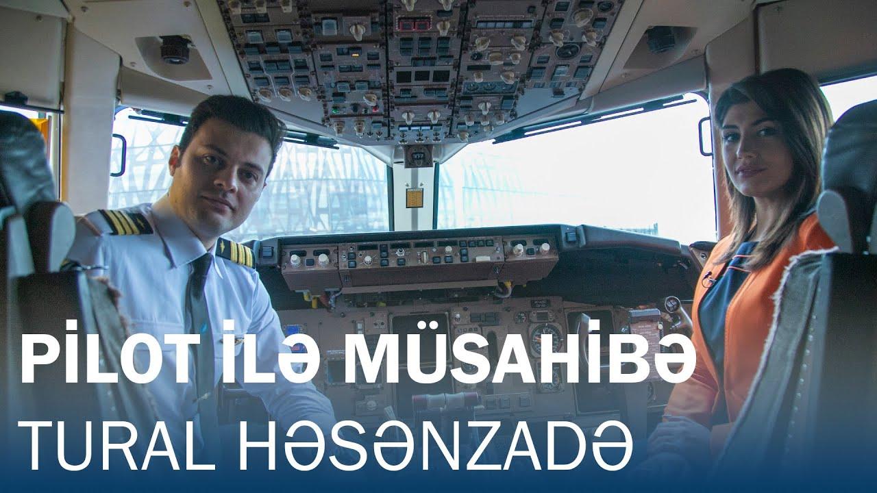Download AZAL pilotu Tural Həsənzadə ilə müsahibə