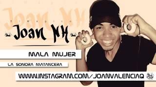 Mala Mujer - La Sonora Matancera #ElMagico Joan NK